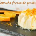 Capricho fresco de queso y naranja